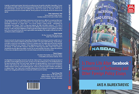 "Front and back covers of Anis Bajrektarevic's book ""Is There Life After Facebook: Geopolitics of Technology and other Foreign Policy Essays"""