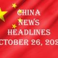 China News Headlines October 26, 2020