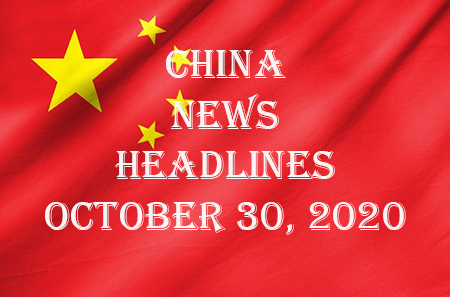 China News Headlines: October 30, 2020