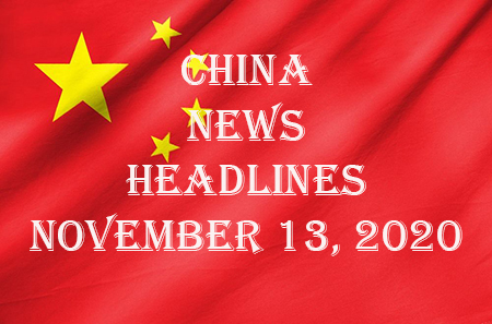 China News Headlines November 13, 2020