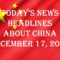 Today's News Headlines About China December 17, 2020