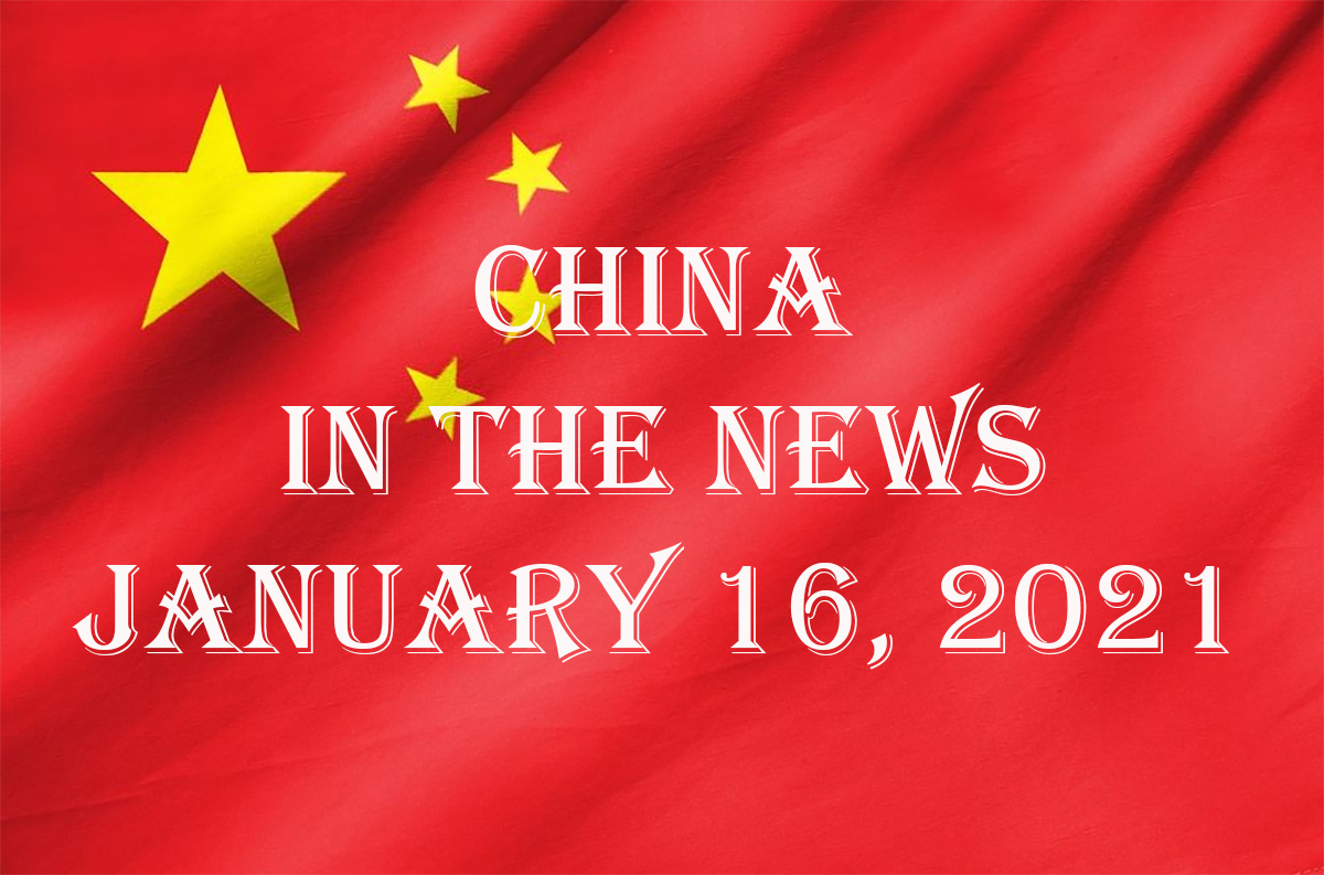 China in the News: January 16, 2021