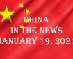 China in the News January 19, 2021