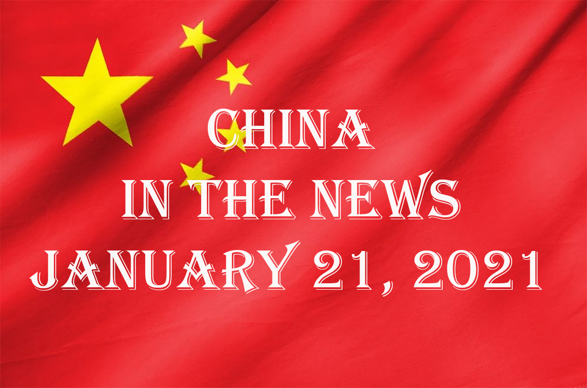 China in the News: January 21, 2021
