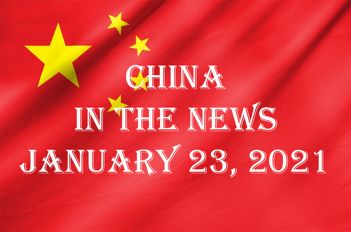 China in the News: January 23, 2021