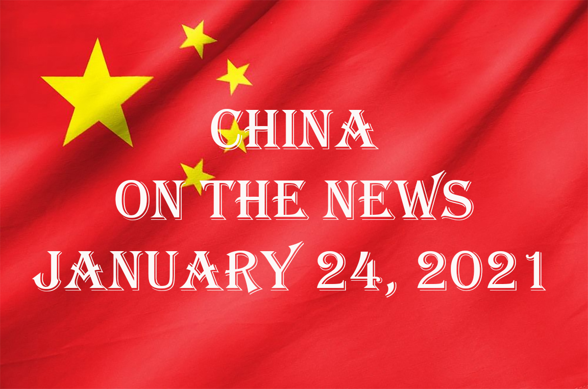 China in the News: January 24, 2021