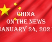 China in the News January 24, 2021