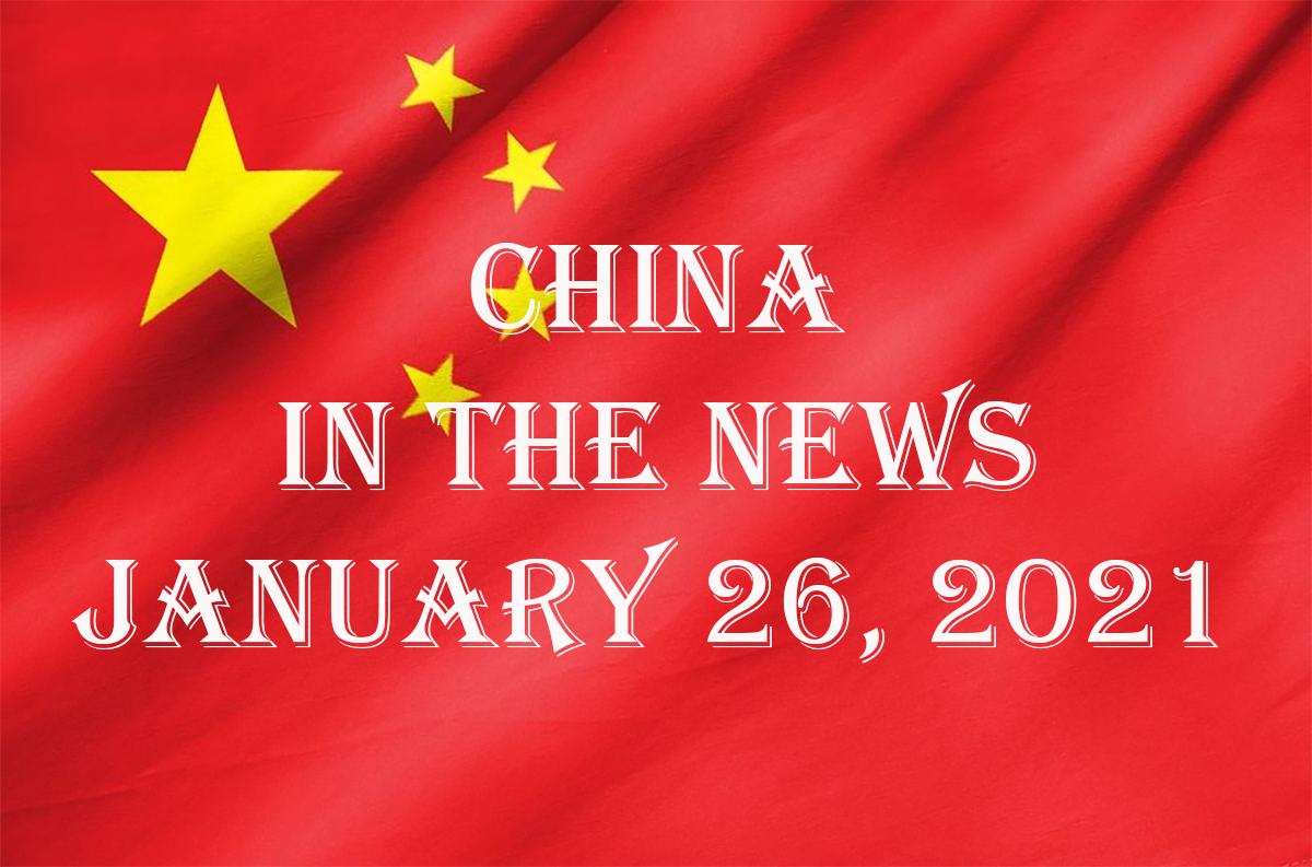 China in the News: January 26, 2021
