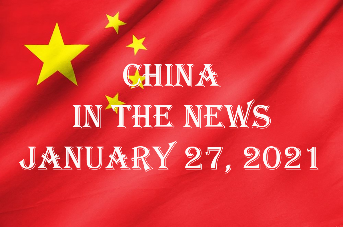 China in the News: January 27, 2021