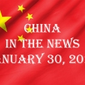 China in the News January 30, 2021