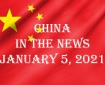China in the News January 5, 2021