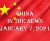 China in the News January 7, 2021
