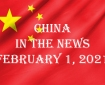 China in the News February 1, 2021