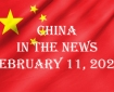 China in the News February 11, 2021